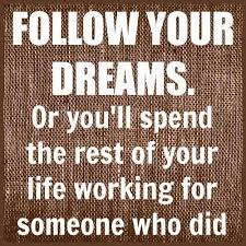 Motivational Quotes For Dreams Best of The Most Motivational Quotes About Following Your Dreams