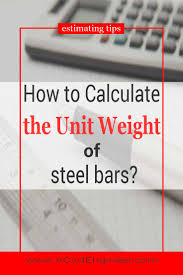 How To Calculate The Unit Weight Of Steel Bars A Civil
