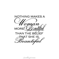 Women Beauty Quote Best Of Nothing Makes A Woman More Beautiful Quotes Quote Beautiful Girly