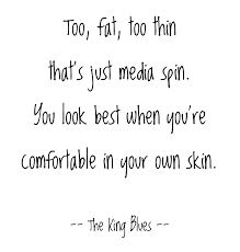 Quotes About Being Fat And Beautiful Best Of Quotes About Being Thin Skinned 24 Quotes