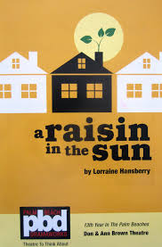 lacunae musing dramaworks a raisin in the sun a special dramaworks a raisin in the sun a special relevancy