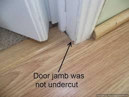 door jambs were not cut