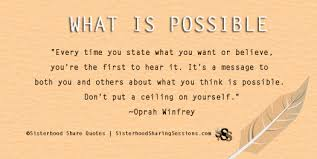 Sisterhood Share Quotes What Is PossibleOprah Winfrey Power Of Interesting Sisterhood Quotes