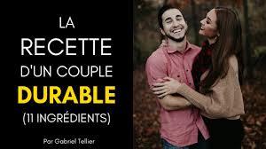 11 Ingrédients Secrets Pour Avoir Un Couple Durable