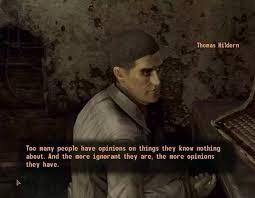 Quotes From Impressive A Wise Quote From Fallout New Vegas From Rfallout Pcmasterrace