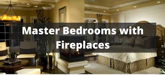 master bedroom ideas with fireplace. 115 Master Bedrooms With Fireplaces For 2018 Bedroom Ideas Fireplace E