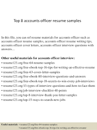 Top 8 accounts officer resume samples In this file, you can ref resume  materials for ...