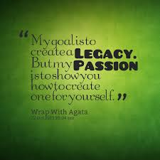 Legacy Quotes Adorable Quotes About Creating A Legacy 48 Quotes