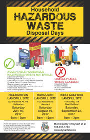 mid august and west guilford end of september to capture the greatest amount of toxic and hazardous waste as possible to be sent for safe disposal