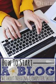 the easiest way to start a blog when you aren t a computer geek the easiest way to start a blog when you aren t a computer geek other a website and a month