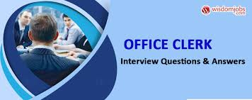 Office Clerk Interview Questions Answers