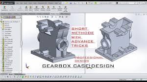 Speed Reduction Gearbox Design Gear Box Case Design In Solidworks Within 30 Minutes Shortest Method Design Of Gearbox Case