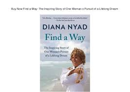 Lifelong Dream Buy Now Find A Way The Inspiring Story Of One Woman S