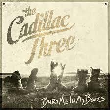 The <b>Cadillac Three</b>: <b>Bury</b> Me In My Boots - Music on Google Play