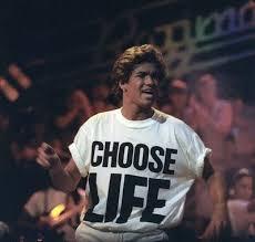 george michael wham choose life. Wonderful Michael Zoom In George Michael Wham Choose Life G