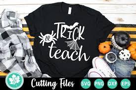 Simply size each svg file as follows: Halloween Svg Teacher Svg Trick Or Teach Svg 206323 Cut Files Design Bundles