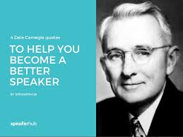 Dale Carnegie Quotes Gorgeous 48 Dale Carnegie Quotes To Help You Become A Better Speaker