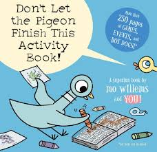 Small Picture Dont Let the Pigeon Finish This Activity Book Mo Willems