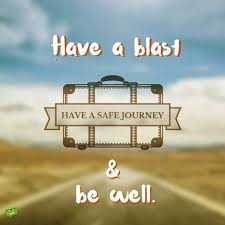 Safe Travel Quotes Custom 48 Safe Journey Wishes To Inspire The Best Flights And Road Trips