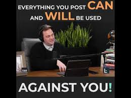 Legal Tip of The Week   Benjy Smith   Everything You Post Can And ...