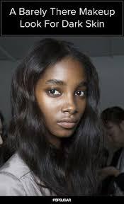 a no makeup makeup look for women with darker skin tones