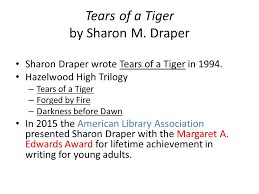 tears of a tiger by sharon m draper sharon draper wrote tears of 1 tears