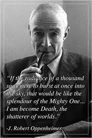 Oppenheimer Quote New Inspirational Quote Poster J ROBERT OPPENHEIMER Robert