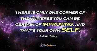 Motivation Quotes There Is Only One Corner Of The Universe