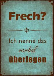 Poster Frech Blau Kluge Sprüche Pinterest Frases Poemas Und