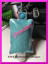 Grandma Embroidery Designs Kwk Embroidery Designs Grandma Hand Sanitiser Holder Snap Tab