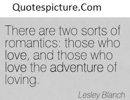 Love Adventure Quotes Unique Adventure Quotes Those Who Love The Adventure Of Loving By Lesley