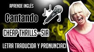 thrills sia official s letra inglés español unciación
