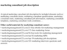 Duties Of A Marketing Consultant Marketing Consultant Job Description