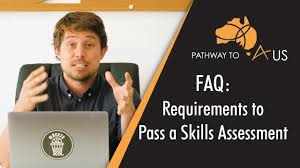 Common Requirements To Pass A Skills Assessment Pathways To Aus