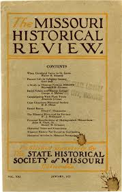 MISSOURI HISTORICAL REVI E W