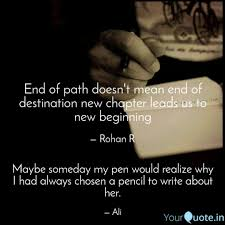 New Chapter Quotes Unique End Of Path Doesn't Mean Quotes Writings By Rohan R YourQuote