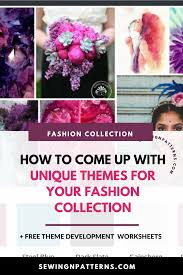 Fashion Designer Collection Names Fashion Collection Themes The 6 Step Process To Come Up