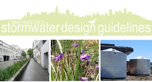 San Francisco Stormwater Design Guidelines Boma San Francisco Government Affairs Industry News For