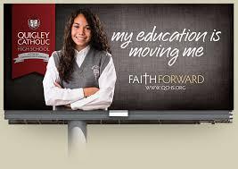 School Billboard Design Quigley Catholic High School Faith Forward Campaign