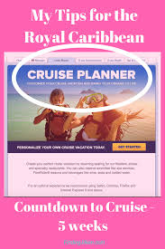 Royal Caribbean Customer Service My Tips For Using The Royal Caribbean Cruise Planner