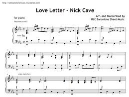 Piano sheet is arranged for piano and available in easy and advanced versions. The Whiteboard Advanced Love Letter By Nick Cave