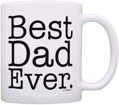 Shop dad mugs from cafepress. Amazon Com Father S Day Gift Best Dad Ever Birthday Gift New Dad Gift Coffee Mug Tea Cup White Kitchen Dining