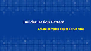 Builder Design Pattern In Java Create Complex Object At Run Time With Builder Pattern