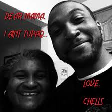 Dear Mama, I Aint Tupaq (feat. Derrick Murry) [Explicit] by Chells ...