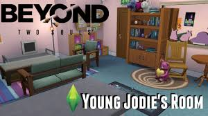 Beyond Two Souls Young Jodie's Room || Sims 4 - YouTube