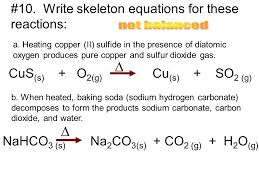 write skeleton equations for these reactions not balanced