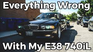 Everything Wrong With My E38 | 2001 BMW 740iL - YouTube