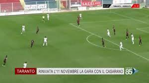 22 Ottobre 2020 Taranto Calcio Rinviata l'11 novembre la gara con il  Casarano - YouTube