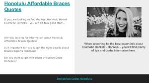 Honolulu Affordablebracesquotes Mesmerizing Braces Quotes