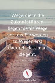 Philosophische Zitate Weg Leben Zitate
